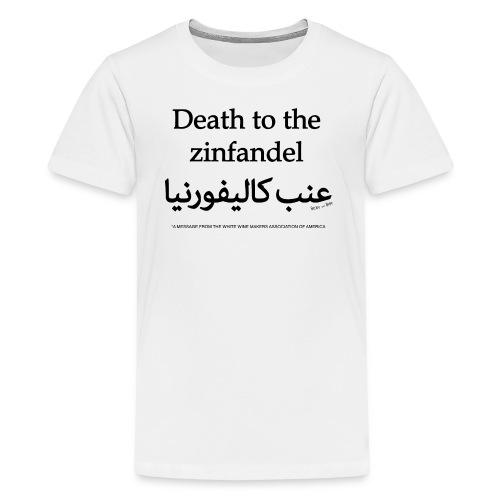 Death to the Zinfandel - Kids' Premium T-Shirt