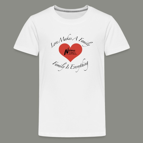 Love Makes A Family - Kids' Premium T-Shirt