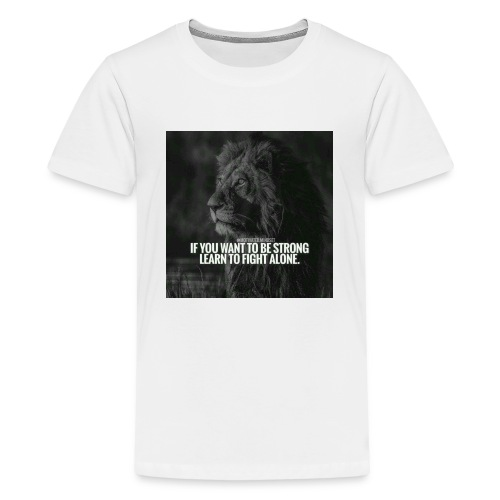 Motivational Quote Shirts - Kids' Premium T-Shirt