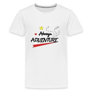 Always Adventure - Kids' Premium T-Shirt