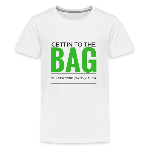Gettin To The Bag - Mouse Pad - Kids' Premium T-Shirt