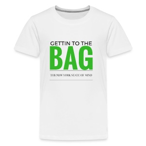 Gettin To The Bag - Mouse Pad - Kids' Premium T-Shirt