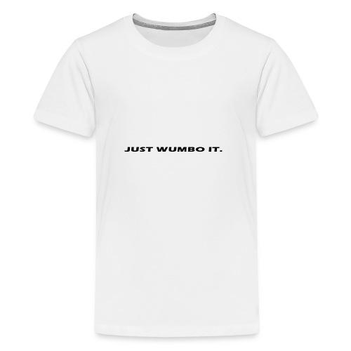 JustWumboIt - Kids' Premium T-Shirt