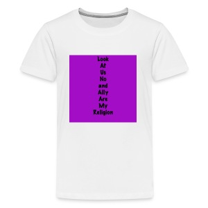 Look At Us Now and Ally Brooke Are My Religion - Kids' Premium T-Shirt