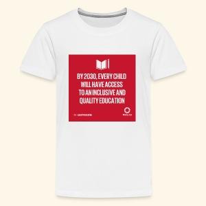 Goal 4 education for all 2030 - Kids' Premium T-Shirt