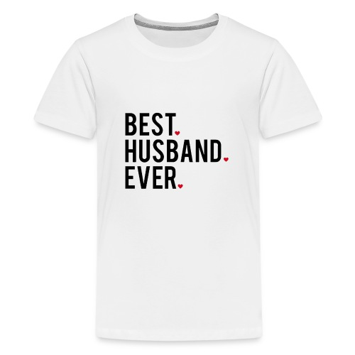 best husband ever - Kids' Premium T-Shirt
