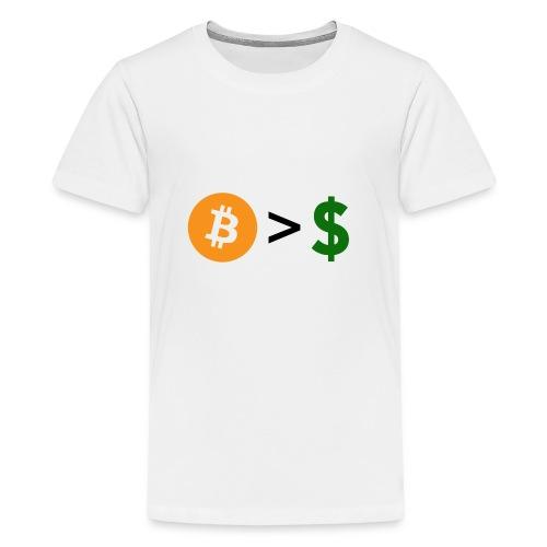 Bitcoin > dollars, Bitcoin over dollars - Kids' Premium T-Shirt