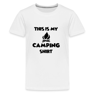 This is my Camping Shirt - For outdoor lovers - Kids' Premium T-Shirt