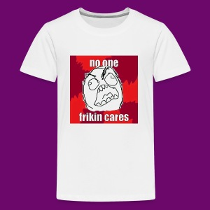 NO ONE CARES shirt with red and white in border. - Kids' Premium T-Shirt