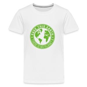 Save this earth - Kids' Premium T-Shirt