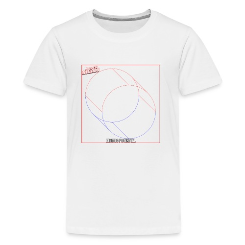 KINETIC POTENTIAL gear! - Kids' Premium T-Shirt
