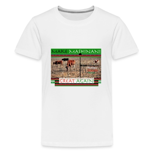 Make Mashinani great. - Kids' Premium T-Shirt