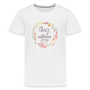 My Grace is Sufficient - Kids' Premium T-Shirt