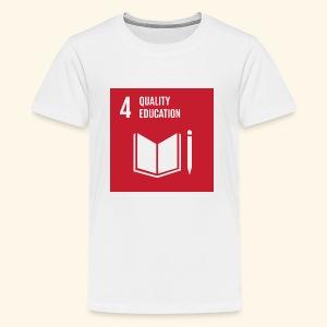 Goal 4 quality education - Kids' Premium T-Shirt