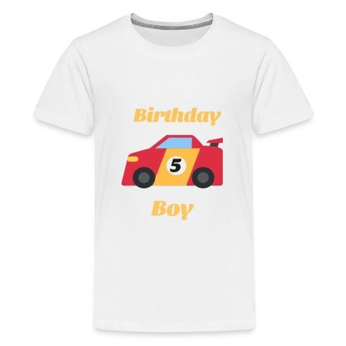 Birthday Boy 5 funny gift for car's lovers - Kids' Premium T-Shirt