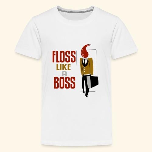 FLOSS LIKE A BOSS - Kids' Premium T-Shirt
