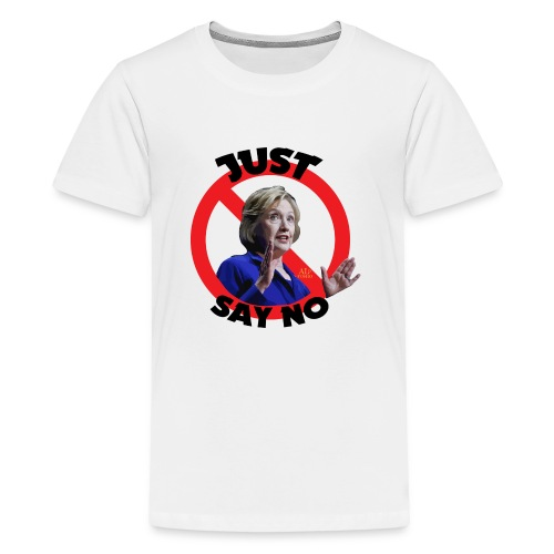 Just_say_no_to_Hilary_small - Kids' Premium T-Shirt