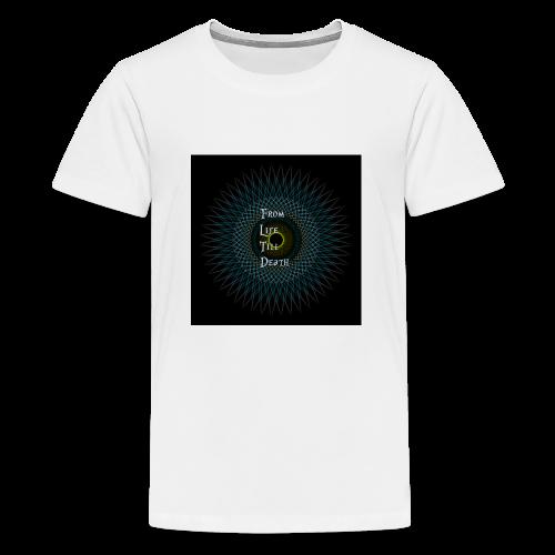 From Life Till Death - Kids' Premium T-Shirt