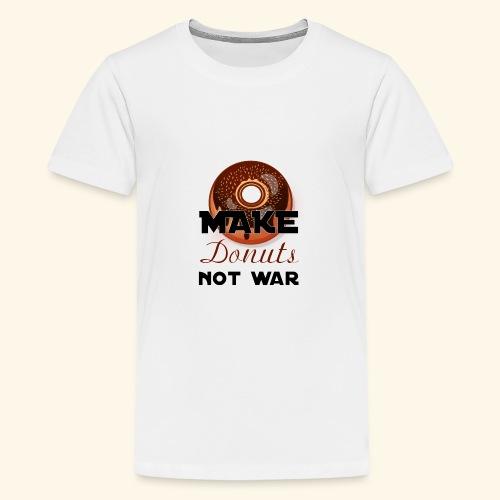 make donuts not war - Kids' Premium T-Shirt