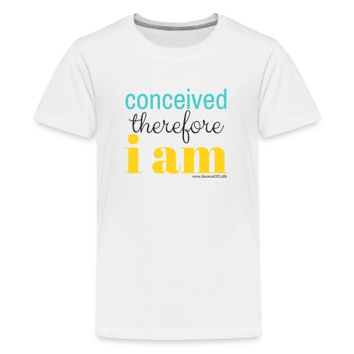 Conceived Therefore I am - Kids' Premium T-Shirt