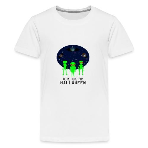 WE'RE HERE FOR HALLOWEEN - Kids' Premium T-Shirt