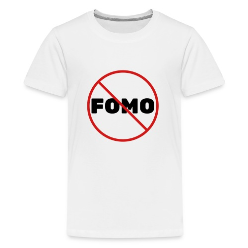 FOMO Prohibited - Kids' Premium T-Shirt