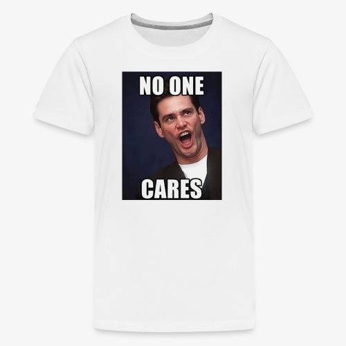 No One Cares - Kids' Premium T-Shirt