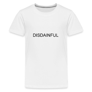 DISDAINFUL White - Kids' Premium T-Shirt