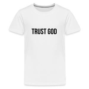 TRUST GOD - Kids' Premium T-Shirt