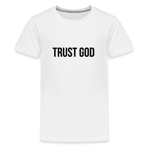 TRUST GOD - Kids' Premium T-Shirt