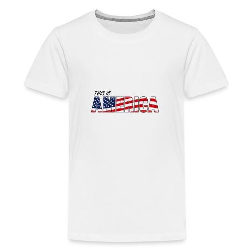 THIS IS AMERICA - Kids' Premium T-Shirt