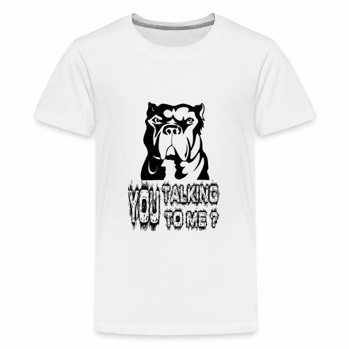 YOU TALKING TO ME ? - Kids' Premium T-Shirt