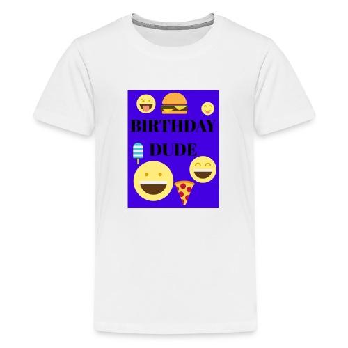 Birthday Dude - Kids' Premium T-Shirt