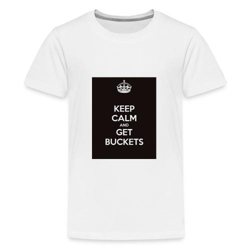 keep calm and get buckets 294 - Kids' Premium T-Shirt