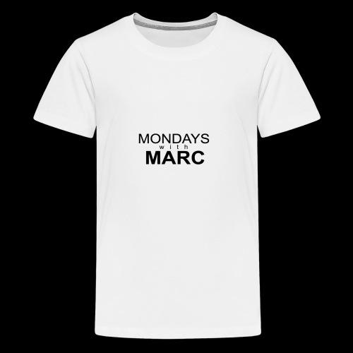 Mondays with Marc - Kids' Premium T-Shirt