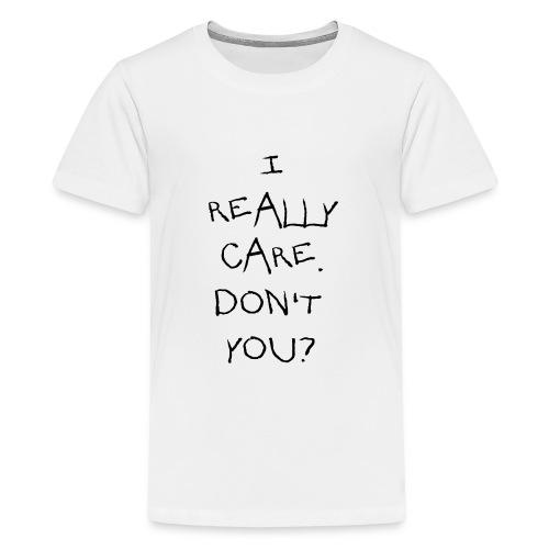 I Really Care - Kids' Premium T-Shirt