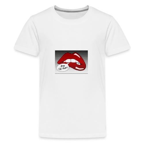 Say what!? - Kids' Premium T-Shirt