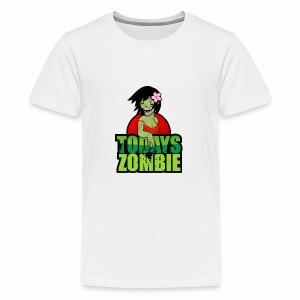 Sexy Zombie | Today's Zombie - Kids' Premium T-Shirt