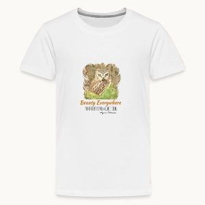 Beauty Everywhere Carolyn Sandstrom - Kids' Premium T-Shirt