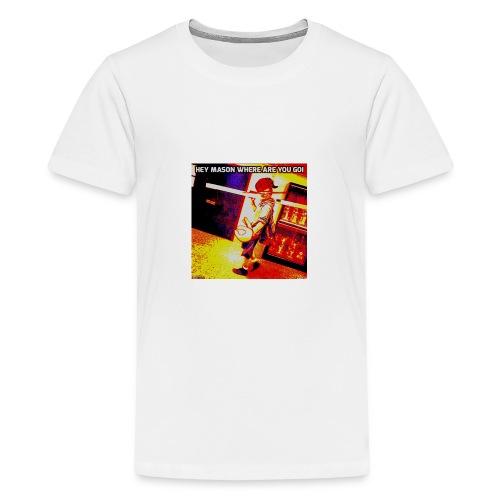 HEY MASON WHERE ARE YOU GOING - Kids' Premium T-Shirt