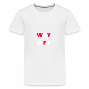 WAY OFF logo - Kids' Premium T-Shirt