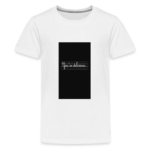 YOURE DELIRIOUS SHORT SLEEVE SHIRT - Kids' Premium T-Shirt