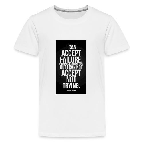 Motivational t shirt - Kids' Premium T-Shirt