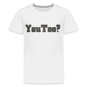 youtoo shirt - Kids' Premium T-Shirt