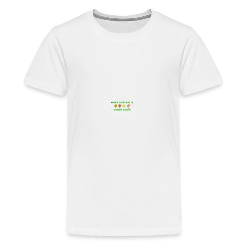 MAKE AUSTRALIA GREEN AGAIN TREES - Kids' Premium T-Shirt