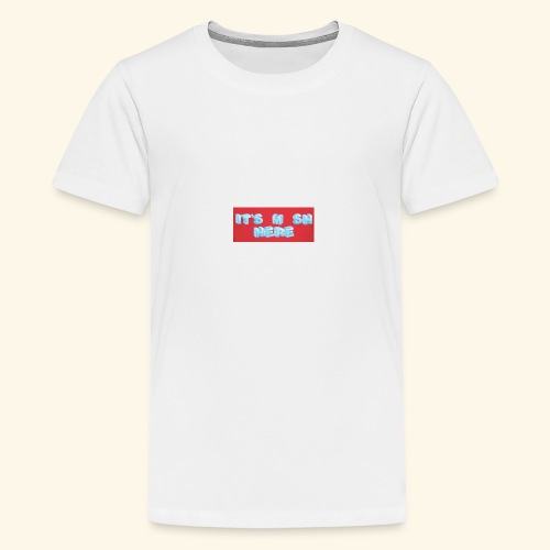 It's M SH HERE - Kids' Premium T-Shirt