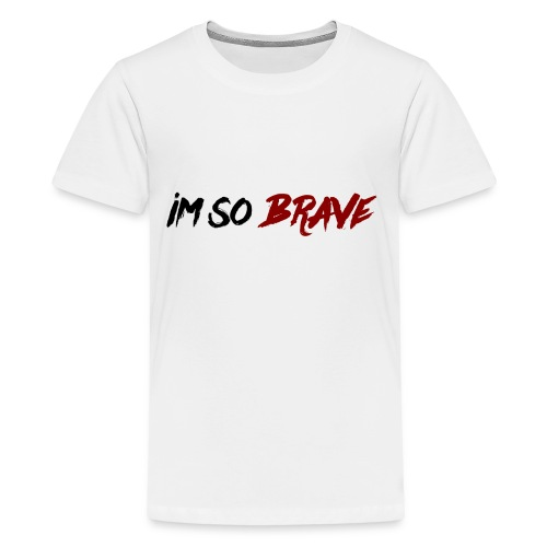 Im So Brave! - Kids' Premium T-Shirt