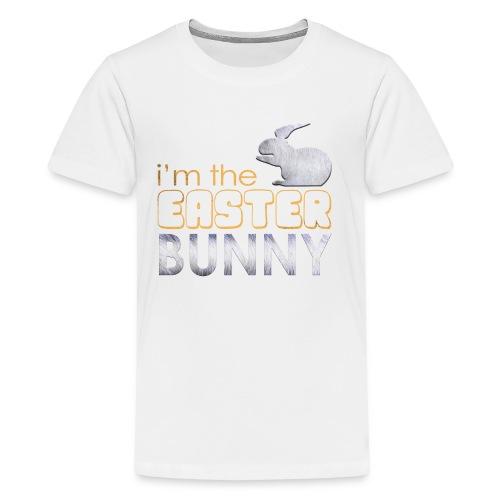 I'm the Easter Bunny - Kids' Premium T-Shirt