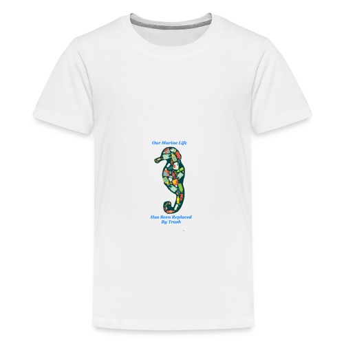 Our Marine Life Has Been Replaced By Trash - Kids' Premium T-Shirt