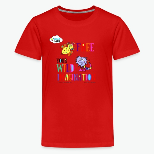 LOLAS LAB FREE YOUR WILD IMAGINATION TEE - Kids' Premium T-Shirt